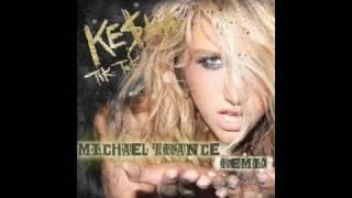 Kesha- Tik Tok - Michael Trance Electro Remix