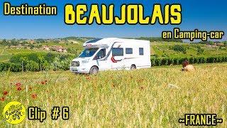 Destination camping-car en Beaujolais | Clip N°6