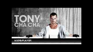 Tony Cha Cha - Sonar