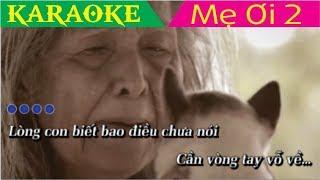 Mẹ Ơi 2 ( Karaoke / Beat ) - Jack (G5R)