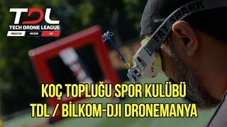 Koç Topluğu Spor Kulübü - TDL / Bilkom-DJI DroneManya