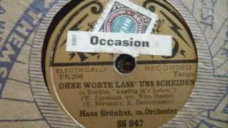 Ohne Worte lass uns scheiden -  Hans Grünhut mit Orchester