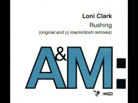 Loni Clark - Rushing (Extended Club Mix)