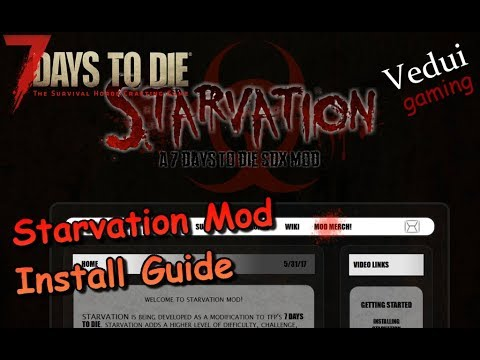 7 Days to Die | Starvation Mod Install Guide | Alpha 16 Gameplay