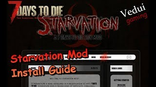 7 Days To Die Starvation Mod Install Guide Alpha 16 Gameplay