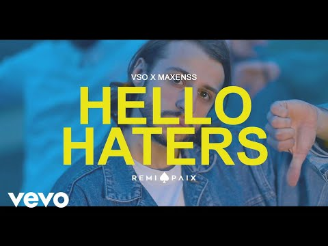 VSO - Hello Haters (Clip Officiel) ft. Maxenss