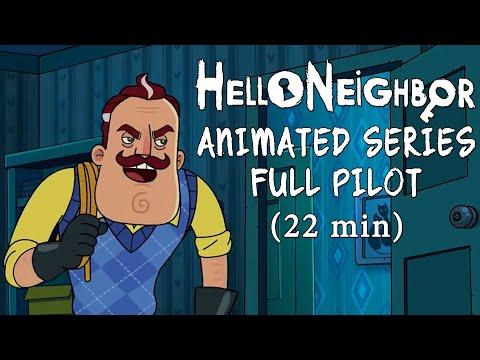 Hello Neighbor Animated Series Full Pilot [22min]