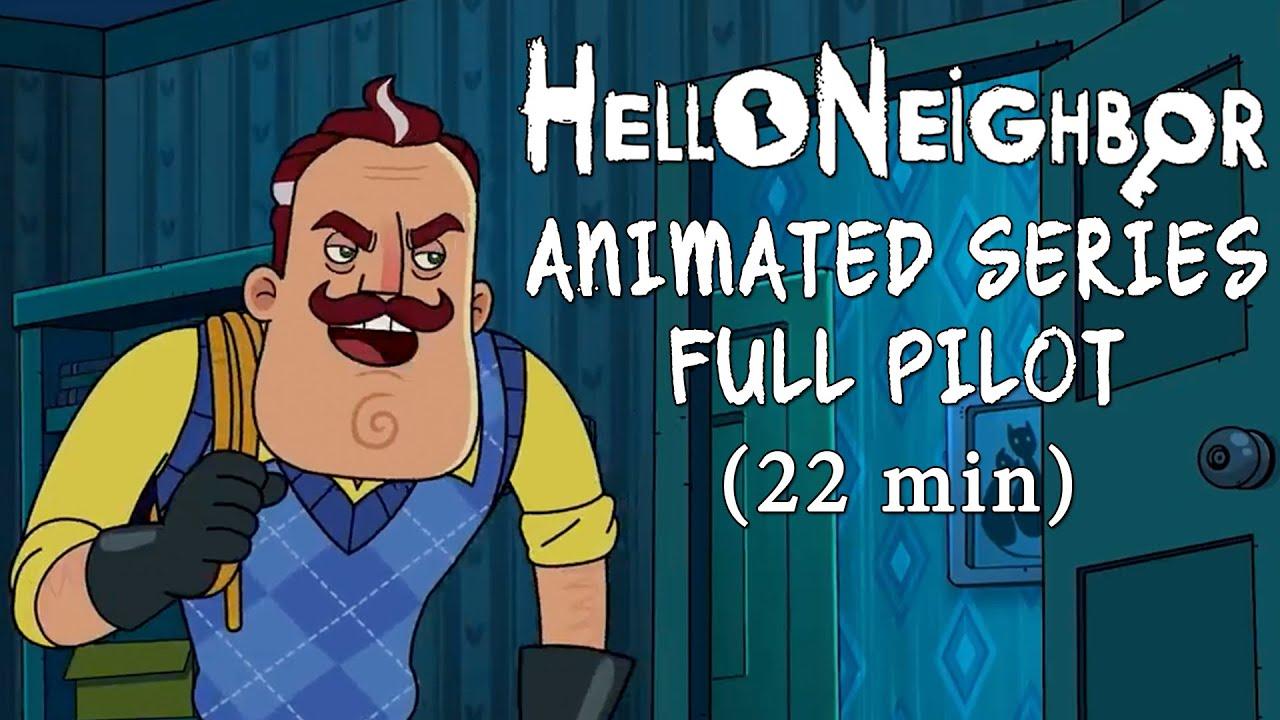 Download Hello Neighbor Animated Series Full Pilot [22min]