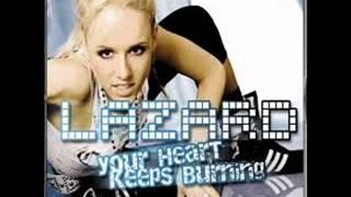 Lazard - Your Heart Keeps Burning(Royal Gigolos Remix)