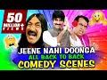Jeene Nahi Doonga All Back To Back Comedy Scenes   South Hindi Dubbed Best Comedy Scene