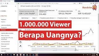 Berapa Uang Yang Kita Dapatkan Dari 1.000.000 Viewer - Motivasi YouTuber