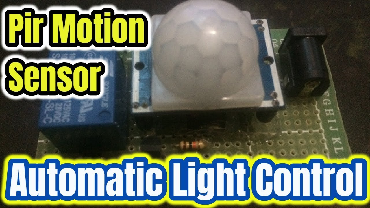 Automatic Room Light Control Using Pir Sensor Without