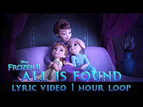 Frozen 2 - All Is Found Video 1 Hour Loop W Lyrics