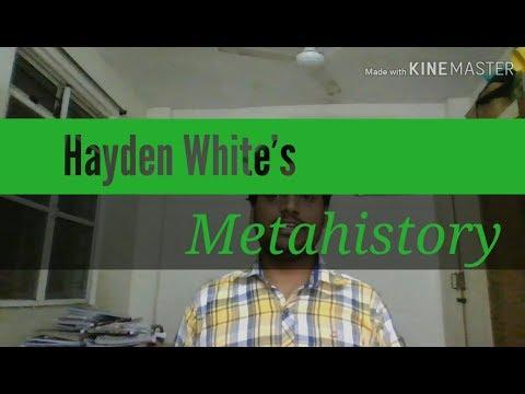 Hayden White's Metahistory: The Historical Imagination In Nineteenth-Century Europe
