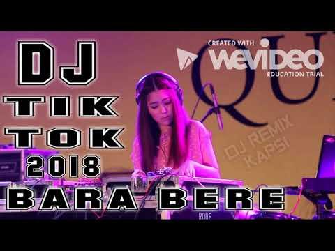 DJ TIK TOK 2018 BARA BERE - Mantap Jiwa -