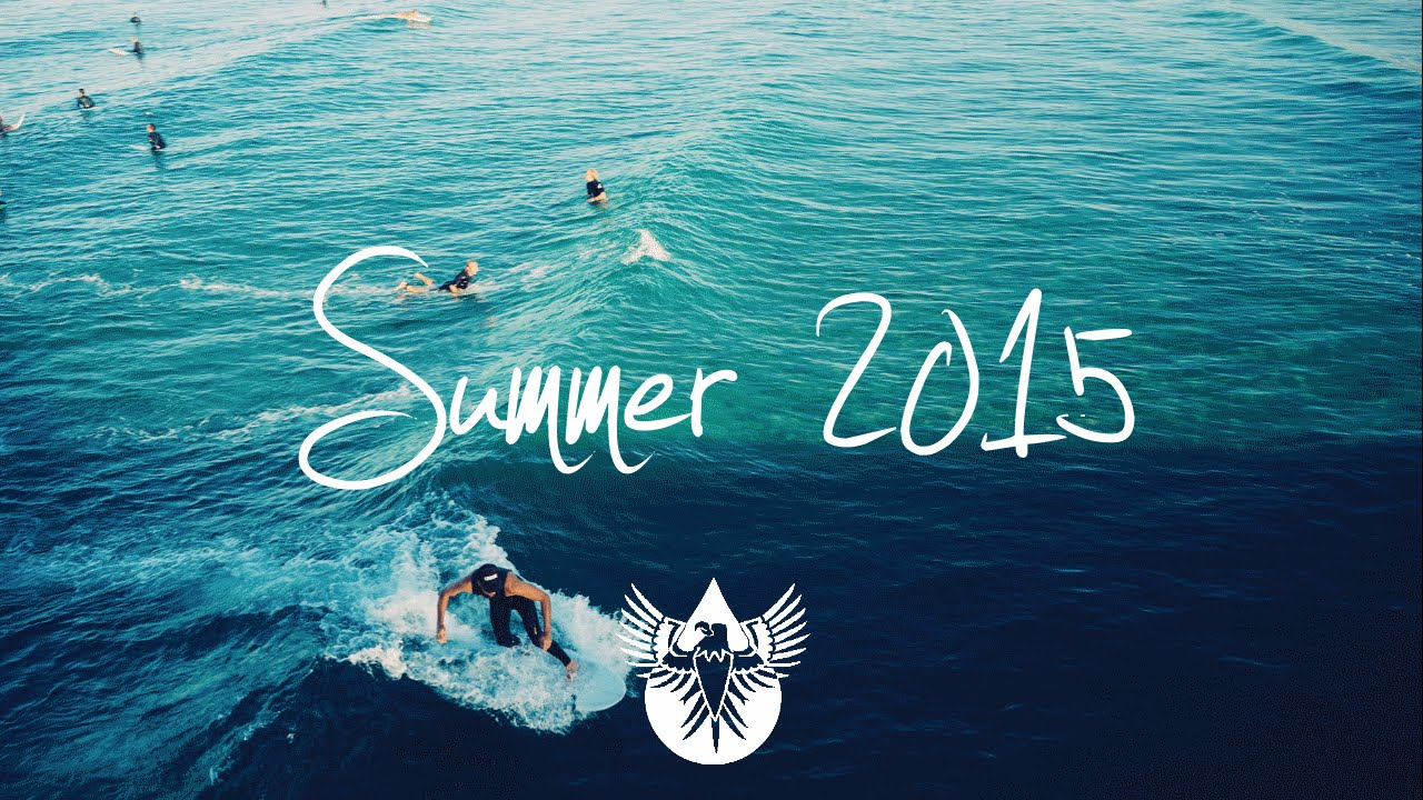 Indie/Pop/Folk Compilation - Summer 2015 (1-Hour Playlist ...