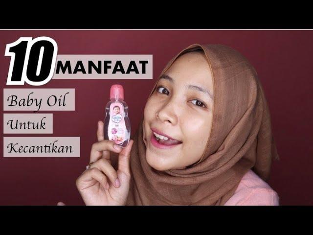 10 manfaat baby oil untuk kecantikan