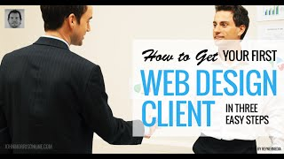 How to Get Your First Web Design Client