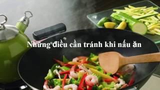 Những điều cần tuyệt đối tránh khi nấu ăn để tránh mang bệnh cho cả gia đình