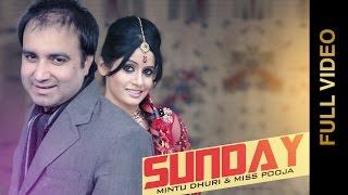 New Punjabi Songs 2015 | SUNDAY | Mintu Dhuri & Miss Pooja | Latest Punjabi Songs 2015