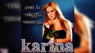 Karina - Con La Misma Moneda 2010 [CD Completo]