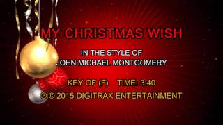 Watch John Michael Montgomery My Christmas Wish video