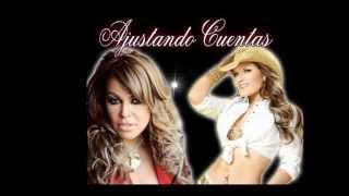 Ajustando  Cuentas Jenni Rivera Diana Reyes (feat. Jenni Rivera)