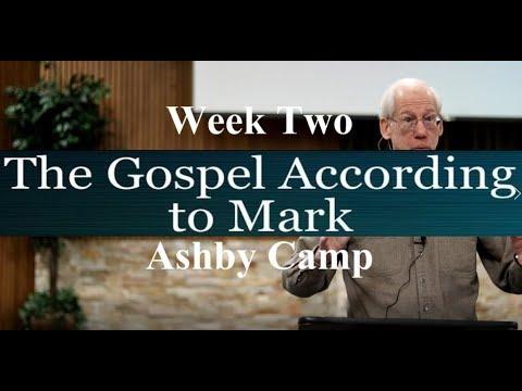 The Gospel According to Mark week 2