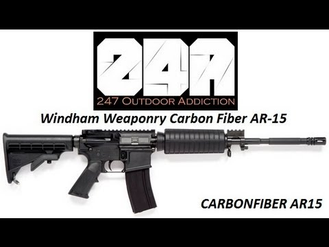 windham weaponry carbon fiber ar15 247 outdoor addiction youtube