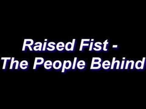 Raised Fist - The People Behind