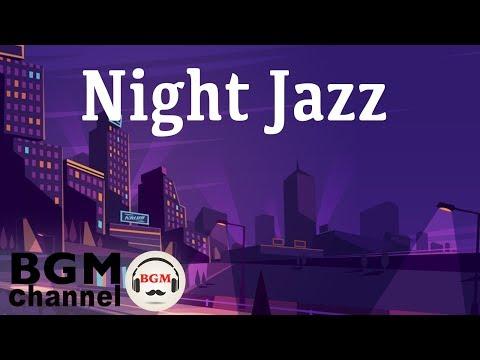 Night of Smooth Jazz - Relaxing Background Slow Jazz - Cafe  Instrumental