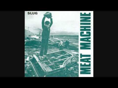 Meat Machine - Slug [Full Album]