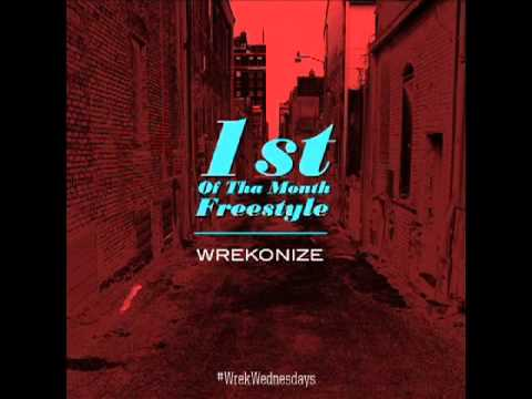 Wrekonize (of ¡MAYDAY!) - 1st of Tha Month (Freestyle)