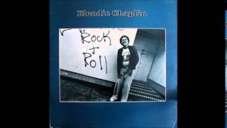 Blondie Chaplin - say you need me