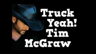 Download Truck Yeah by Tim McGraw Lyrics On Screen NEW SINGLE! MP3 song and Music Video