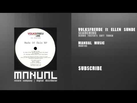 Volksfreude ft Ellen Sunde - Searching (Rennie Foster's Soft Touch)
