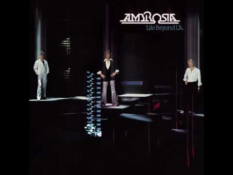 Ambrosia If Heaven Could Find Me