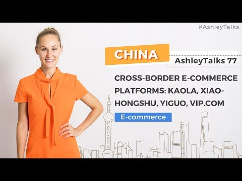 Cross-border E-commerce Platforms: Kaola, Xiaohongshu, Yiguo, VIP.com - Ashley Talks 77