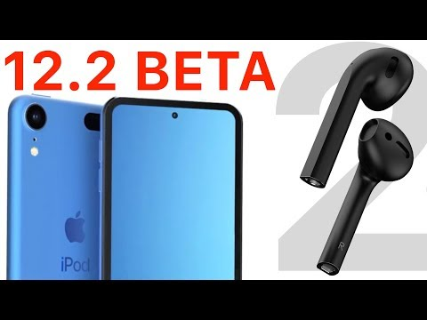 iOS 12.2 beta 1 – полный обзор! Apple слила AirPods 2, iPad 2019, iPod touch 2019