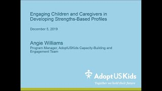 Engaging Children and Caregivers in Developing Strengths based Profiles