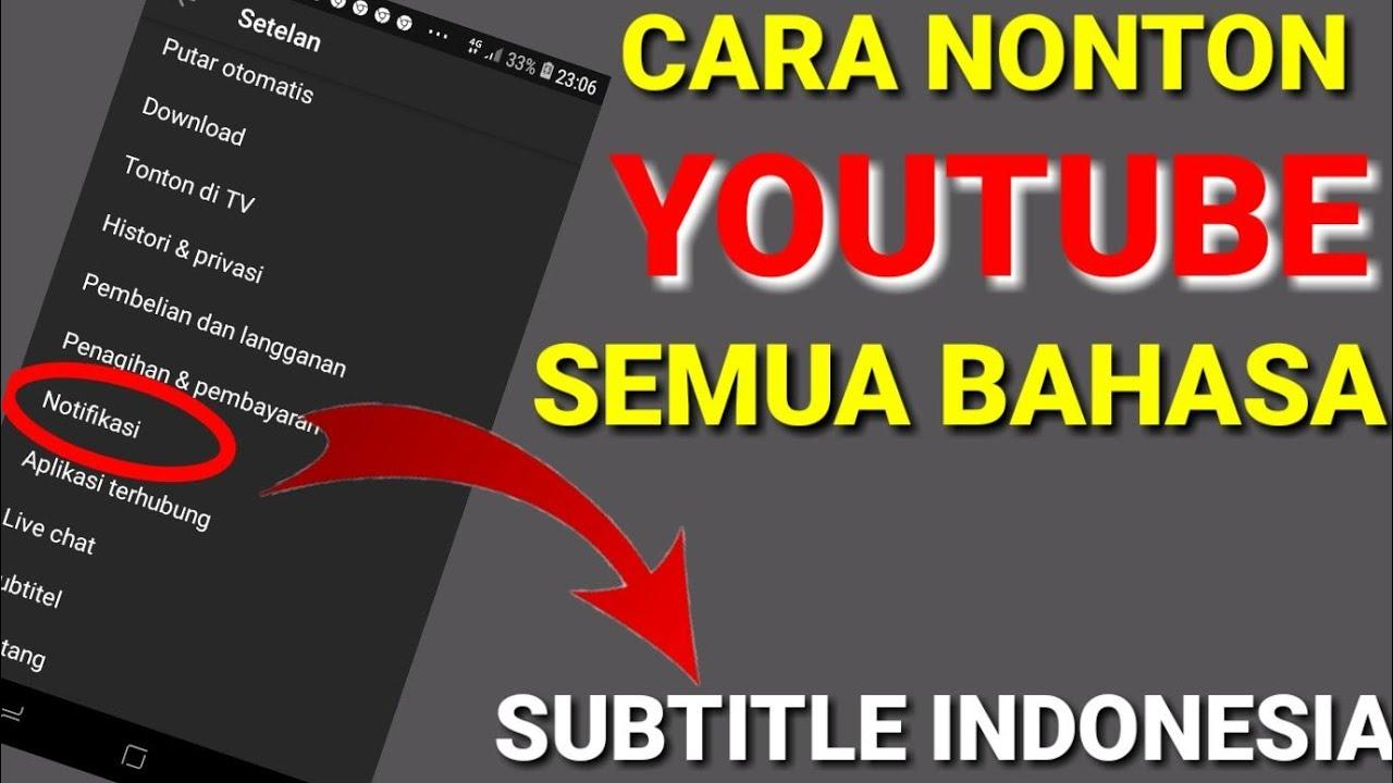 Download CARA NONTON YOUTUBE SEMUA BAHASA JADI SUBTITLE INDONESIA