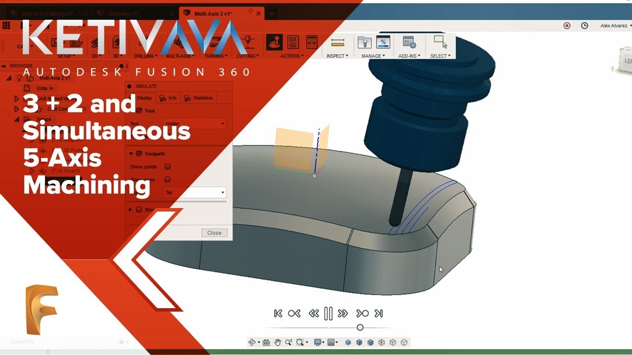 3+2 and Simultaneous 5-Axis Machining | AVA Fusion 360