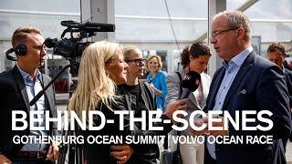 Behind-The-Scenes Of The Gothenburg Ocean Summit | Volvo Ocean Race