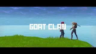 Goat Clan| Team Tage | Fortnite