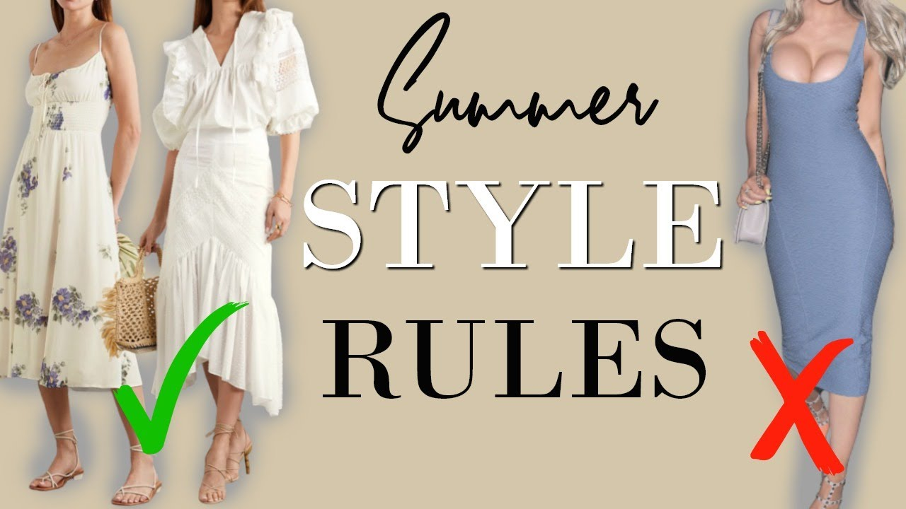 9 Summer Style Rules ALL ELEGANT WOMEN SHOULD FOLLOW! | Classy Outfits for Elegant Women