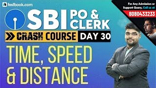 Speed, Time and Distance Problems for SBI PO 2019   Math Class for SBI Clerk 2019   Utkarsh Sir