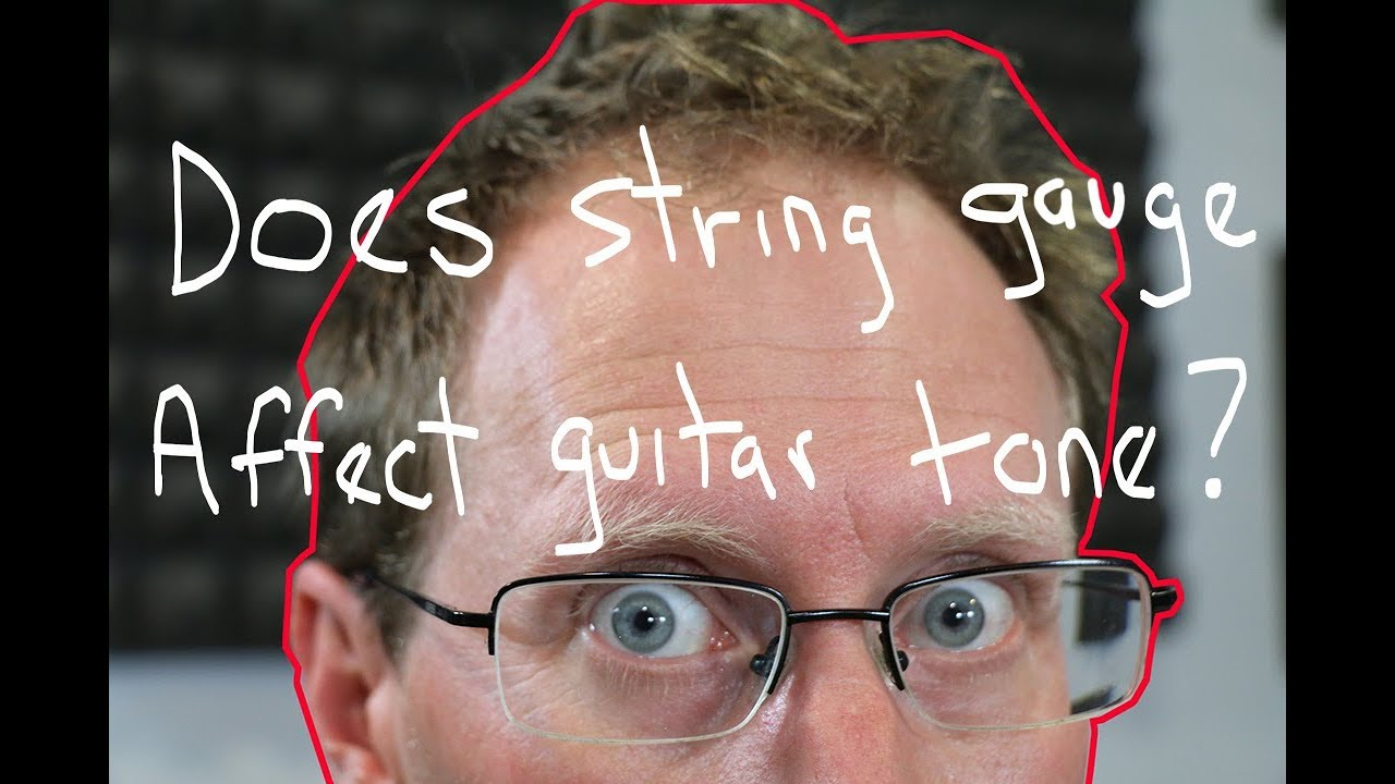 08f19152d20 Does string gauge affect guitar tone  Or is it a myth  - YouTube