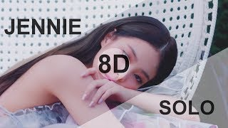 JENNIE (BLACKPINK) - SOLO [8D USE HEADPHONE] 🎧