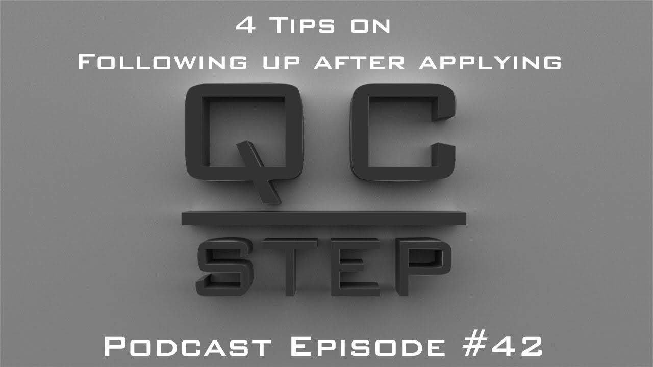 tips on following up after applying for a job of the qc 4 tips on following up after applying for a job 42 of the qc step podcast