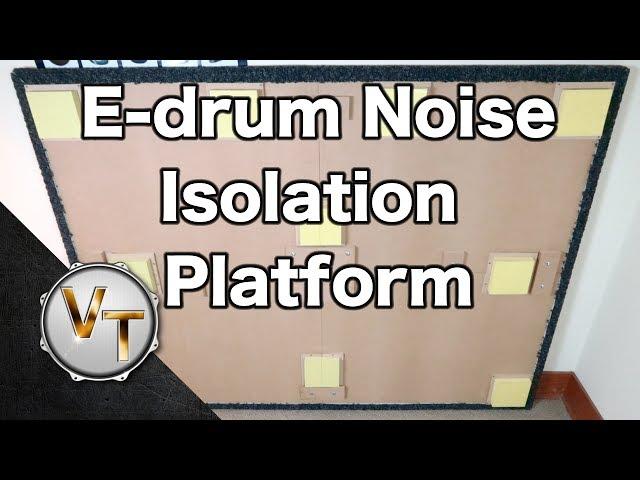 E-Drum Noise Isolation Platform - Tutorial